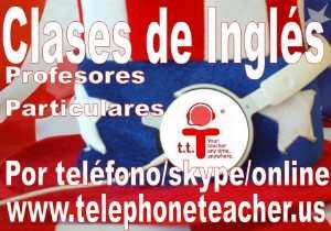 Clases Privadas de Inglés Prof. Particular por teléfono 3
